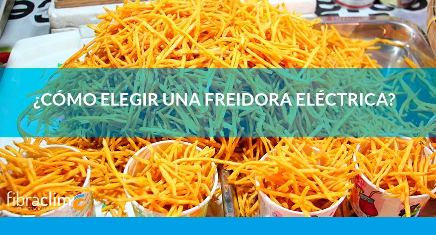 elegir feidora electrica fibraclim