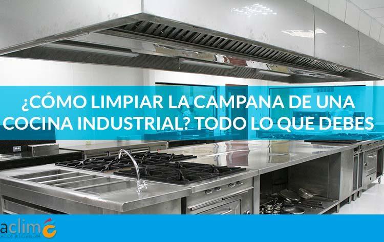 limpiar campana cocina industrial fibraclim