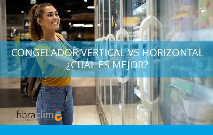 congelador vertical o horizontal